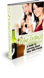 Wine Tasting eBook with Master Resale Rights