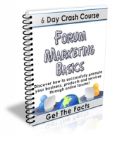 Forum Marketing Secrets - 6 Day Crash Course eBook with Private Label Rights