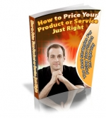 How To Price Your Product or Service Just Right eBook with private label rights