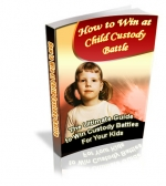 How To Win At Child Custody Battle eBook with Private Label Rights