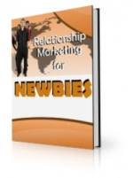 Relationship Marketing For Newbies eBook with Private Label Rights