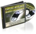 Covert Affiliate Marketing Tactics Video with Resale Rights