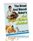 The Bread And Biscuit Baker eBook with Resell Rights