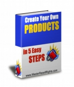Create Your Own Products In 5 Easy Steps eBook with Private Label Rights