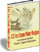 131 Ice Cream Maker Recipes eBook with Resell Rights