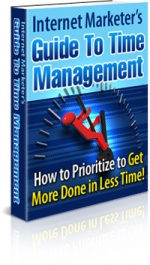 Internet Marketer's Guide To Time Management eBook with Master Resale Rights