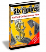 Six Figure No Fluff Online Income Plan eBook with Master Resale Rights