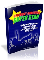 Overnight Marketing Superstar eBook with Master Resale Rights