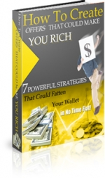 How To Create Offers That Could Make You Rich eBook with Master Resale Rights