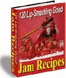 120 Lip-Smacking Good Jam Recipes eBook with Resell Rights