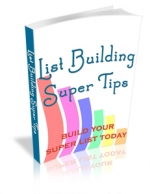 List Building Super Tips eBook with Master Resale Rights
