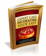 Expert Cake Decorating Made Easy! eBook with Private Label Rights
