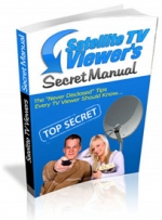 Satelite TV Viewer's Secret Manual eBook with Master Resale Rights