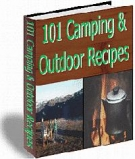 101 Camping & Outdoor Recipes eBook with Resell Rights