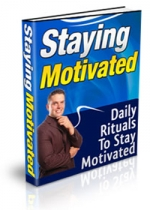 Staying Motivated eBook with Private Label Rights