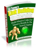 Link Building On Steroids eBook with Master Resale Rights