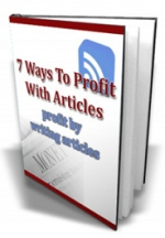 7 Ways To Profit With Articles eBook with Master Resale Rights