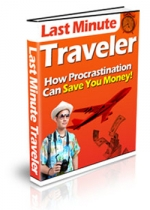 Last Minute Traveler eBook with Private Label Rights