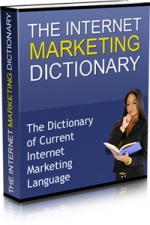 The Internet Marketing Dictionary eBook with Master Resale Rights