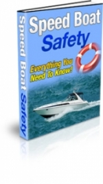 Speed Boat Safety eBook with Private Label Rights