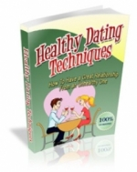 Healthy Dating Techniques eBook with Master Resell Rights