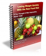 Losing Weight Quickly With The Raw Food Diet eBook with private label rights