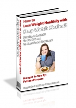 How to Lose Weight Healthy with Stop Watch Method! eBook with Master Resale Rights
