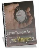 Ultimate Techniques For Time Management eBook with Resell Rights