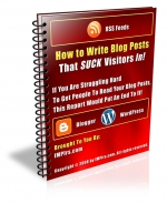 How to Write Blog Posts That SUCK Visitors In! eBook with Master Resale Rights