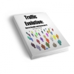 Traffic Evolution eBook with Master Resale Rights