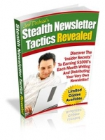 Stealth Newsletter Tactics Revealed eBook with Master Resale Rights