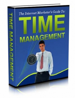 The Internet Marketer's Guide to: Time Management