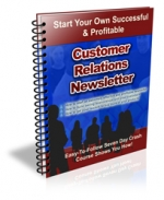 Customer Relations Newsletter eBook with Private Label Rights