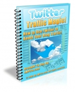 Twitter Traffic Magic! eBook with Master Resale Rights