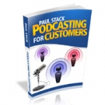Podcasting For Customers eBook with Resale Rights