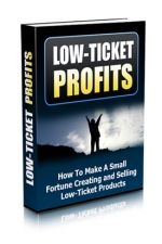 Low-Ticket Profits eBook with Master Resale Rights