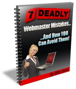 7 Deadly Webmaster Mistakes