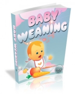 Baby Weaning eBook with Master Resale Rights