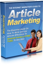 The Internet Marketer's Guide To Article Marketing eBook with Master Resale Rights