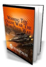 Winning The Online War The WordPress Way eBook with Master Resale Rights