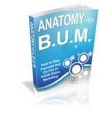 Anatomy Of A B.U.M. eBook with Private Label Rights