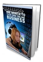 One Month To Your Own Online Business eBook with Master Resale Rights