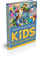 Kids Birthday Parties eBook with Private Label Rights