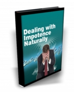Dealing With Impotence Naturally eBook with Master Resale Rights