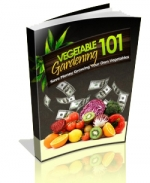 Vegetable Gardening 101 eBook with Private Label Rights