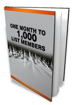 One Month To 1,000 List Members eBook with Master Resale Rights