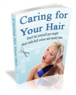 Caring For Your Hair eBook with Master Resale Rights