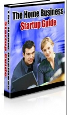 The Home Business Startup Guide eBook with private label rights