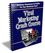 Viral Marketing Crash Course eBook with Private Label Rights