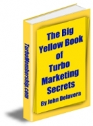 The Big Yellow Book of Turbo Marketing Secrets eBook with Resell Rights